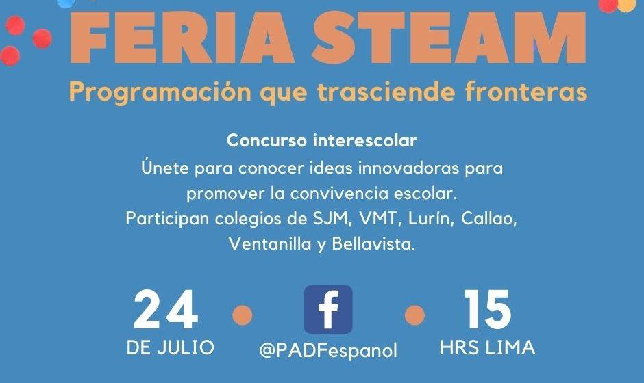 Feria Steam: Primera feria virtual que integra escolares peruanos y migrantes para presentar creaciones de apps para la convivencia escolar